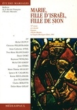 Jean Longère et  Collectif - Marie, fille d'Israël, fille de Sion.