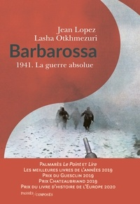 Livres numériques téléchargeables gratuitement pour nook Barbarossa  - 1941 - La guerre absolue 9782379331879 CHM iBook DJVU par Jean Lopez, Lasha Otkhmezuri (French Edition)