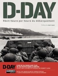 Jean Lopez - D-DAY - Récit heure par heure du débarquement - Avec 2 fac-similés + 1 carte du débarquement sur les plages de Normandie.