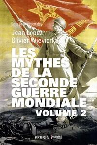 Les mythes de la Seconde Guerre mondiale - Volume 2.pdf