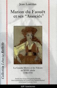 Jean Lorédan et Catherine Borgella - La grande misère et les voleurs au XVIIIe siècle - Marion du Faouët et ses associés, 1740-1770.