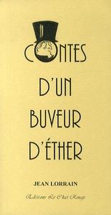 Jean Lorrain - Contes d'un buveur d'éther.