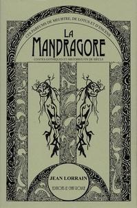 Jean Lorrain - La mandragore.