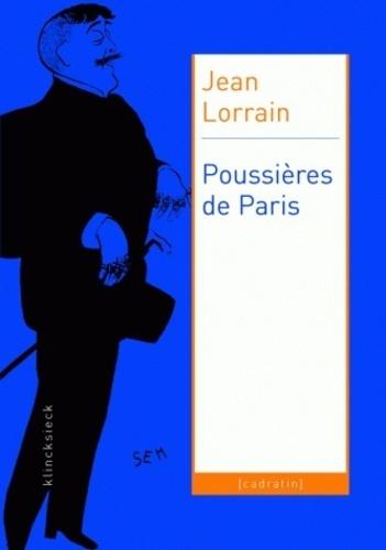 Jean Lorrain - Poussières de Paris.