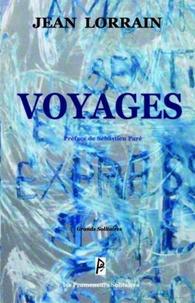 Jean Lorrain - Voyages.