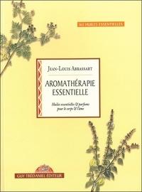 Jean-Louis Abrassart - Aromathérapie essentielle - Huiles essentielles et parfums pour le corps et l'âme.