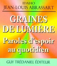 Jean-Louis Abrassart - Graines de lumière.