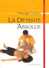 Jean-Louis Abrassart et Marie Borrel - La détente absolue - Massage coréen.