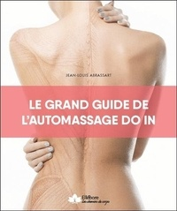 Jean-Louis Abrassart - Le grand guide de l'automassage Do In.