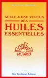 Jean-Louis Abrassart - Mille et une vertus des huiles essentielles.