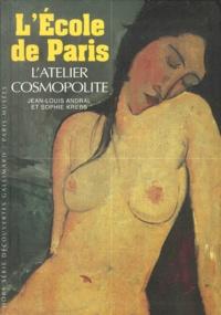 LEcole de Paris. Latelier cosmopolite 1904-1929.pdf