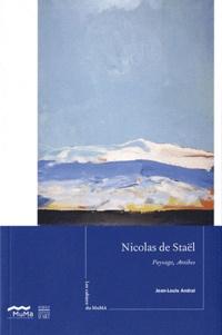 Jean-Louis Andral - Nicolas de Staël - Paysages, Antibes, 1955.