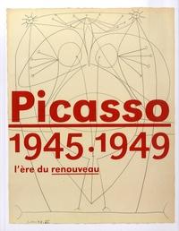 Jean-Louis Andral - Picasso 1945-1949 - L'ère du renouveau.