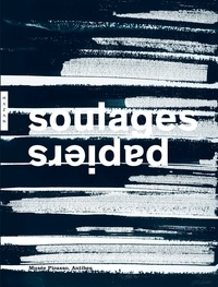 Jean-Louis Andral - Soulages - Papiers.