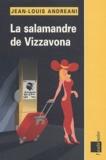 Jean-Louis Andreani - La salamandre de Vizzavona.