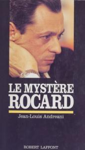 Jean-Louis Andreani - Le mystère Rocard.