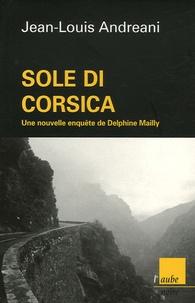 Jean-Louis Andreani - Sole di Corsica.