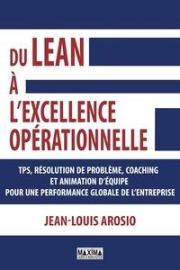 Amazon livres audio mp3 télécharger Du LEAN à l'excellence opérationnelle  en francais 9782818809204 par Jean-Louis Arosio