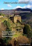 Jean-Louis Aubert - Chroniques des Cévennes - Bancels et Accols ; Bésals ou Béals ; Ruches-trons.