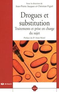 Jean-Louis Aucremanne et Jean-Paul Brohée - Drogues et substitution - Traitements et prise en charge du sujet.