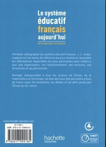 Le système éducatif français aujourd'hui. De la maternelle à la Terminale  Edition 2019-2020