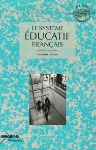 Jean-Louis Auduc - Le système éducatif français.