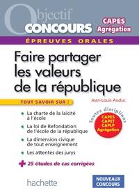 Jean-Louis Auduc - Les valeurs de la République aux concours - Epreuve orale de mise en situation professionnelle.