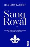 Jean-Louis Bachelet - Sang royal.