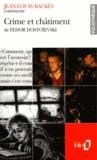 Jean-Louis Backès - Crime et châtiment de Fedor Dostoïevski.