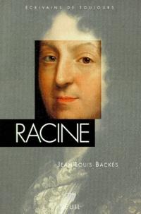 Jean-Louis Backès - Racine.