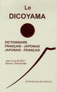 Jean-Louis Bages et Michiko Terashima - Le Dicoyama - Dictionnaire français-japonais et japonais-français.