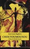 Jean-Louis Baghio'o - Choutoumounou.