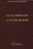 Jean-Louis Baghio'o - Le flamboyant à fleurs bleues.