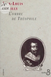 Jean-Louis Bailly - L'ombre de Théophile.