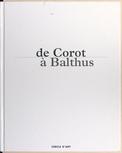 De Corot à Balthus, un siècle de grands peintres dans la Nièvre et le Morvan. Exposition, Nevers, Musée municipal, 10 octobre 1997-23 février 1998