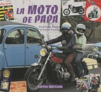 Jean-Louis Basset et Pascal Franck - La moto de papa.