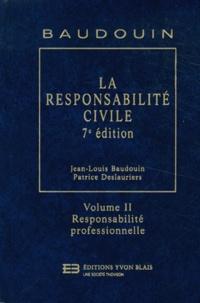 Histoiresdenlire.be La responsabilité civile - Volume 2, Responsabilité professionnelle Image