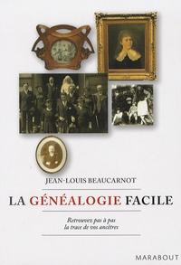 Jean-Louis Beaucarnot - La généalogie facile.