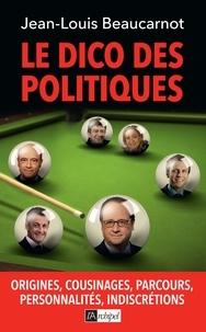 Jean-Louis Beaucarnot - Le dico des politiques.
