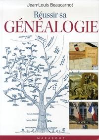 Jean-Louis Beaucarnot - Réussir sa généalogie.