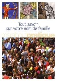 Jean-Louis Beaucarnot - Tout savoir sur votre nom de famille.