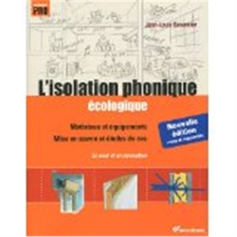 Jean-Louis Beaumier - L'isolation phonique écologique.