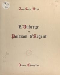 Jean-Louis Béchu et Jeanne Champillou - L'auberge du poisson d'argent.