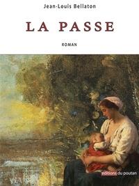Jean-Louis Bellaton - La passe.