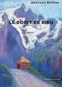 Jean-Louis Bellaton - Le doigt de Dieu.