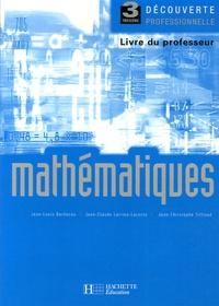 Jean-Louis Berducou et Jean-Claude Larrieu-Lacoste - Mathématiques 3ème - Livre du professeur.
