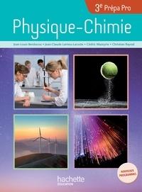 Physique-Chimie 3e Prépa Pro- Livre de l'élève - Jean-Louis Berducou |