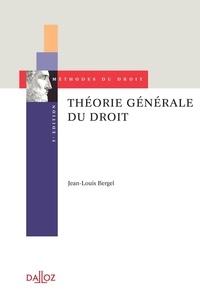 Jean-Louis Bergel - Théorie générale du droit.