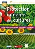 Jean-Louis Bernard - Protection intégrée des cultures - Fiches pour le conseil des techniques utilisables.