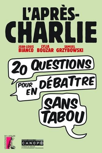 L'après Charlie. Vingt questions pour en débattre sans tabou